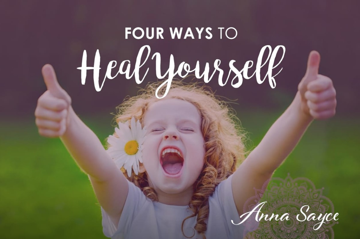 Four Ways to Heal Yourself