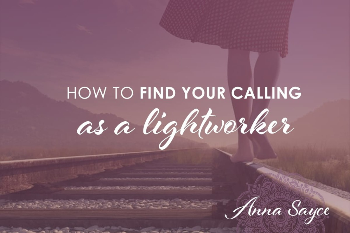 How to Find Your Calling As a Lightworker