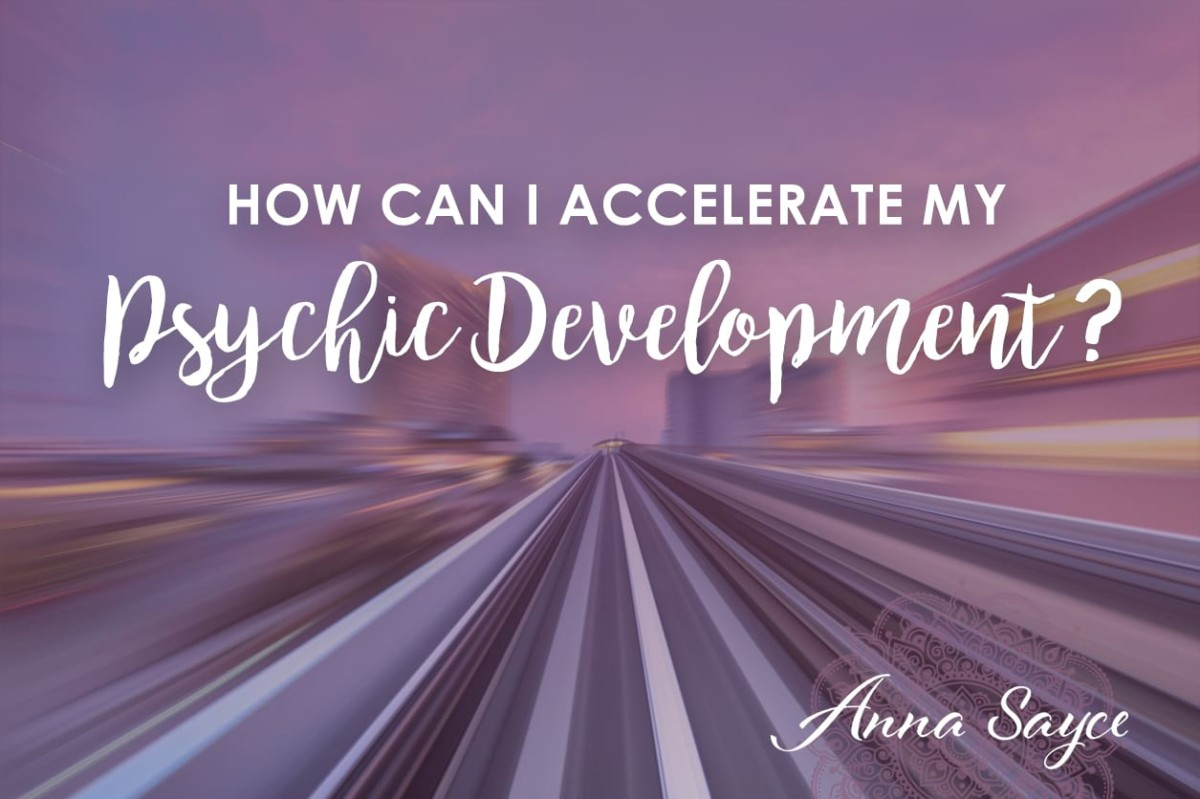How Can I Accelerate My Psychic Development?