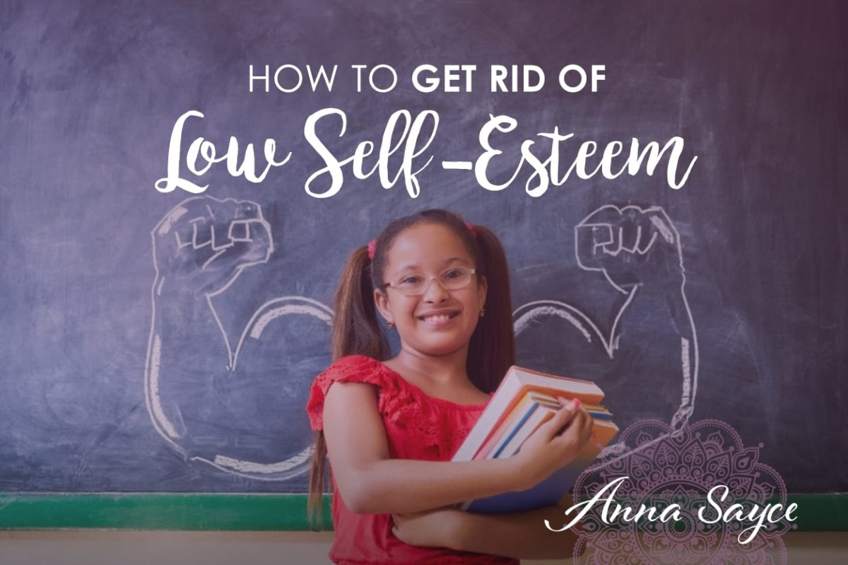 How to Get Rid of Low-Self Esteem