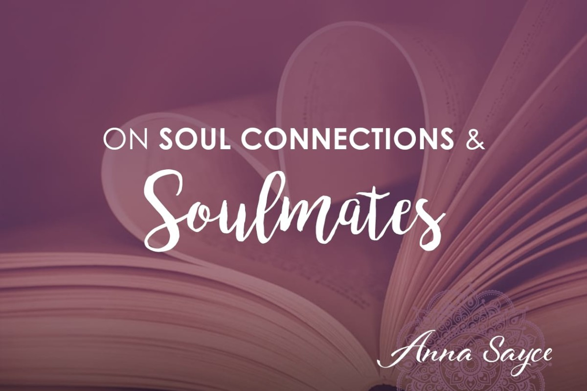 On Soul Connections And Soulmates