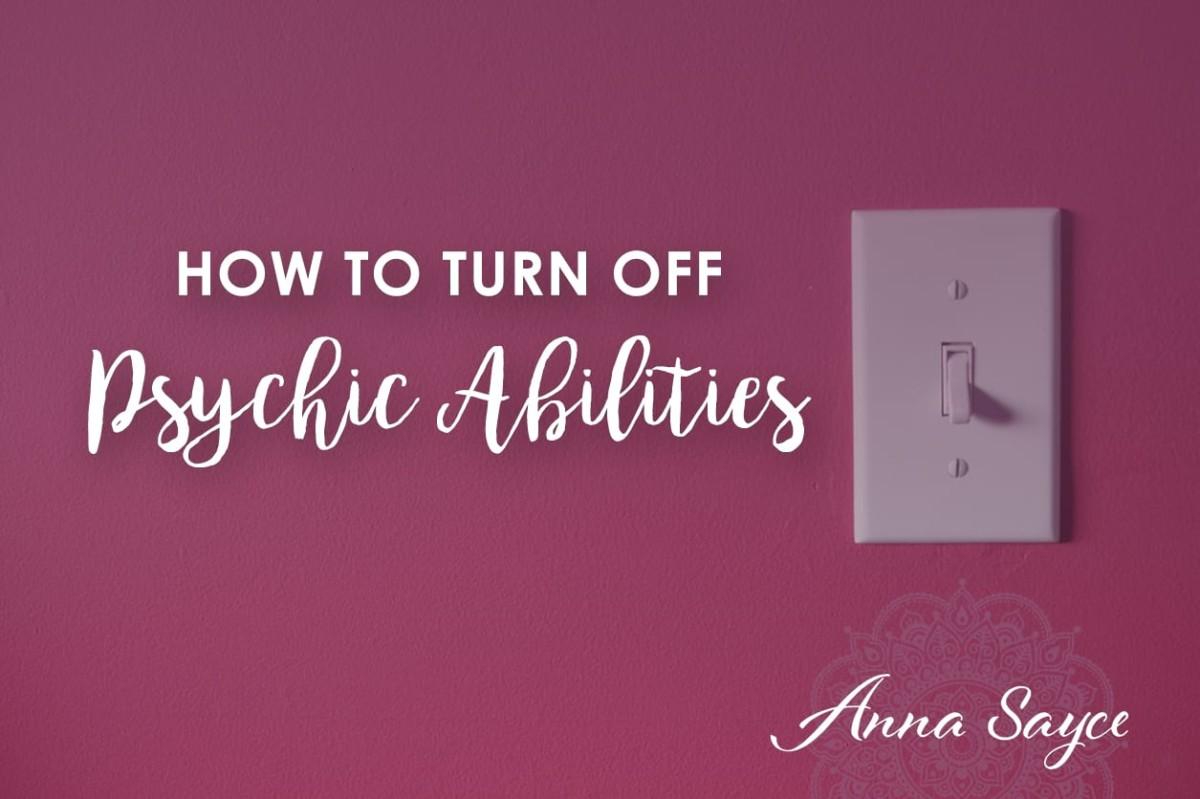 How to Turn Off Psychic Abilities