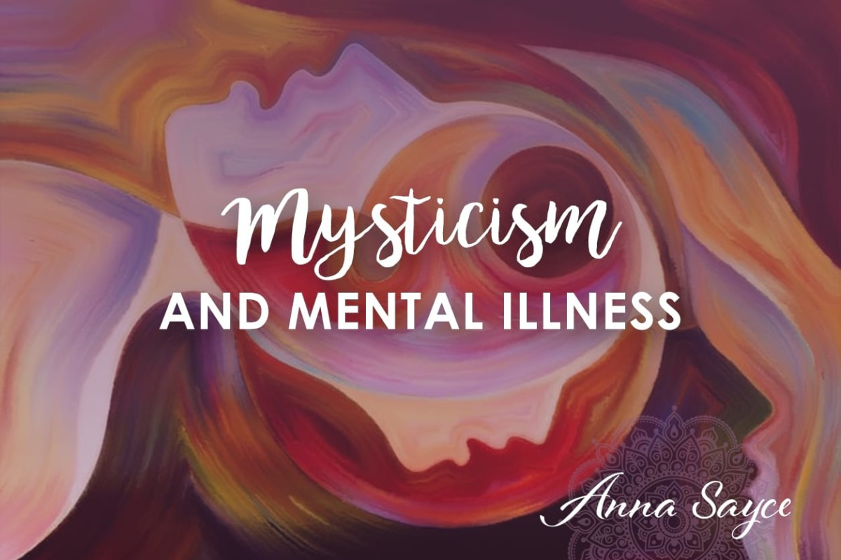 Mysticism and Mental Illness