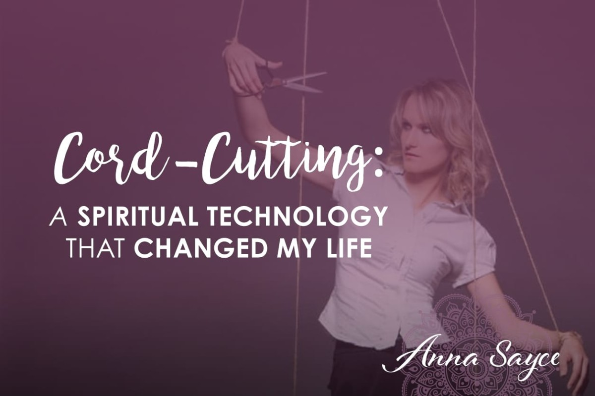 Cord-cutting: A Spiritual Technology That Changed My Life