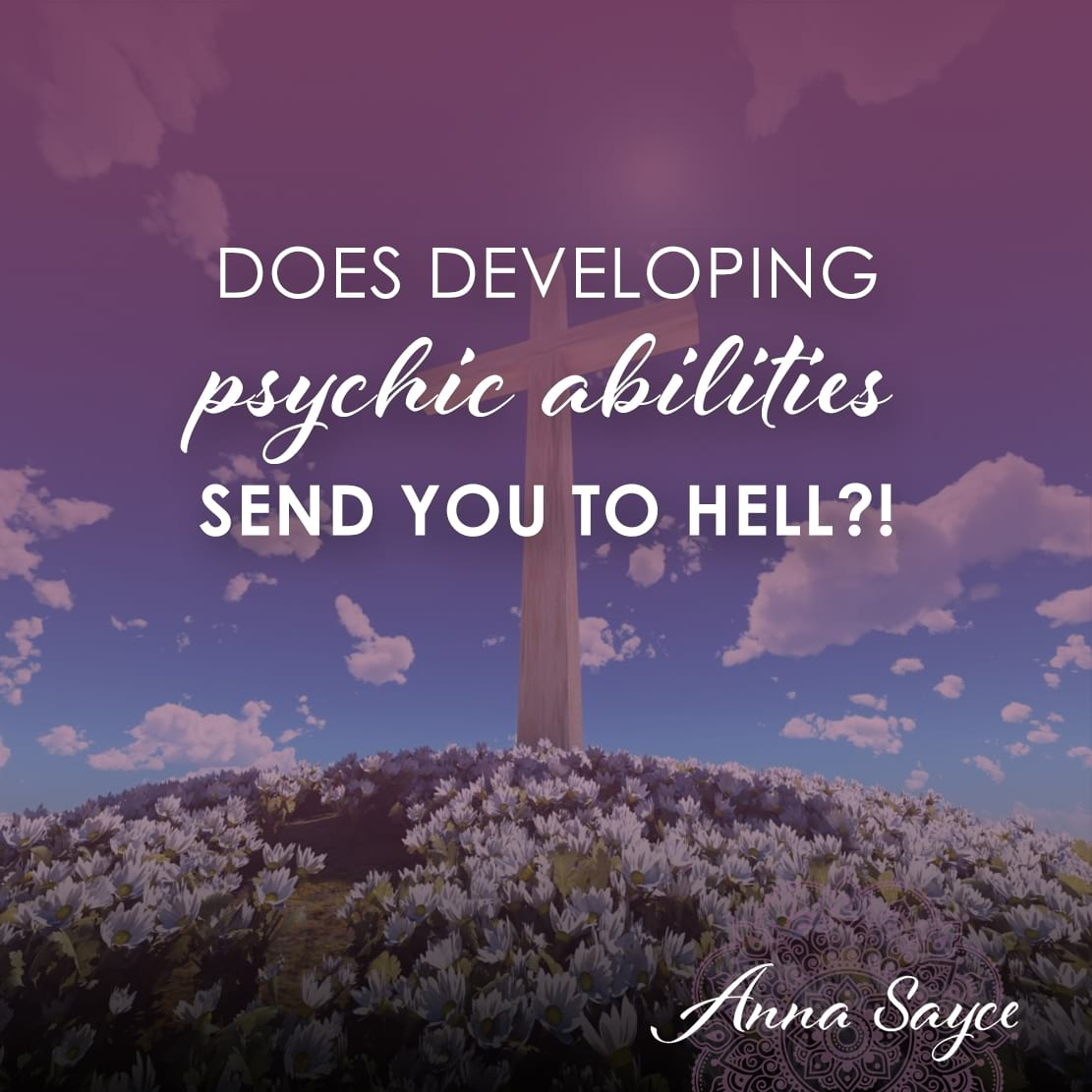 Does Developing Psychic Abilities Send You To Hell?!