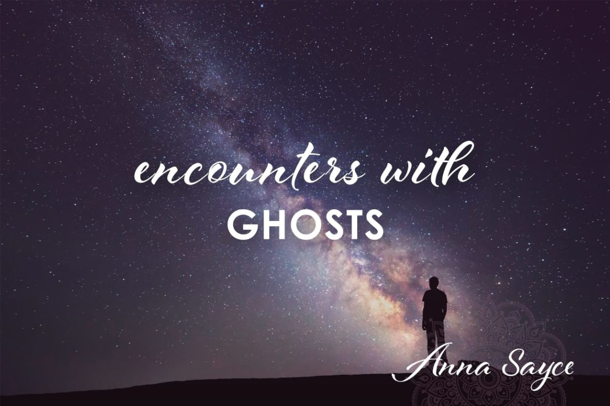 Encounters with Ghosts