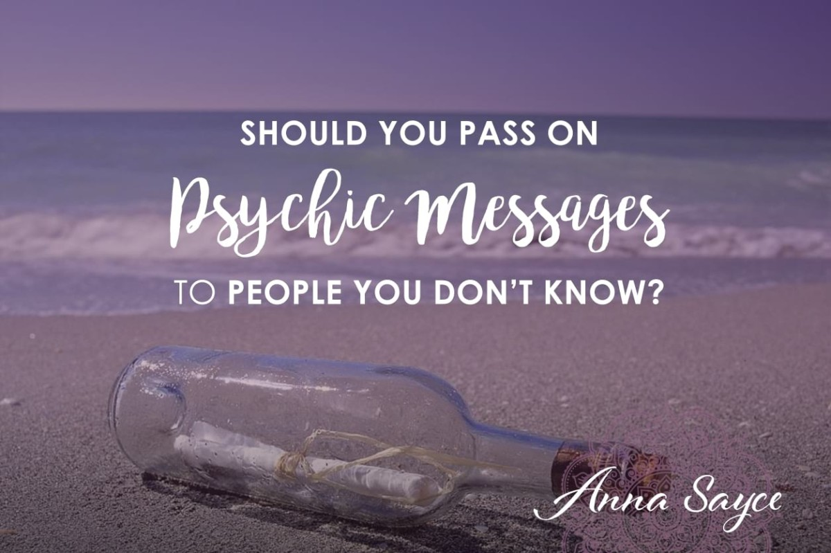 Should You Pass on Psychic Messages to People You Don't Know?