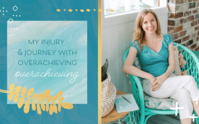 My Injury & Journey with Overachieving