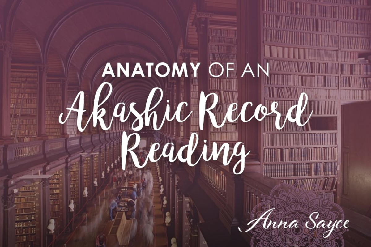 Anatomy of an Akashic Record Reading