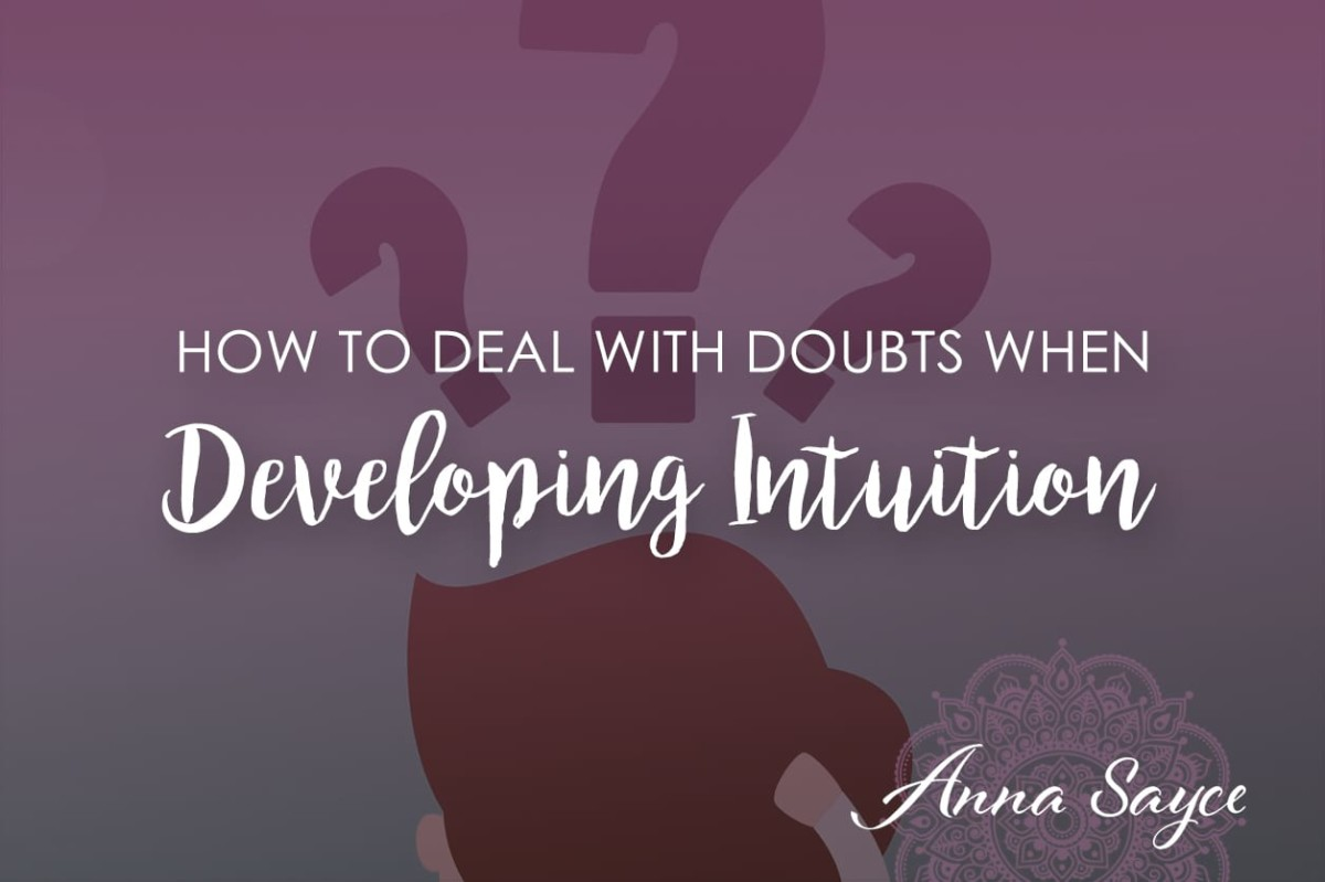 How to Integrate Your Intellect & Deal with Doubts When Developing Intuition