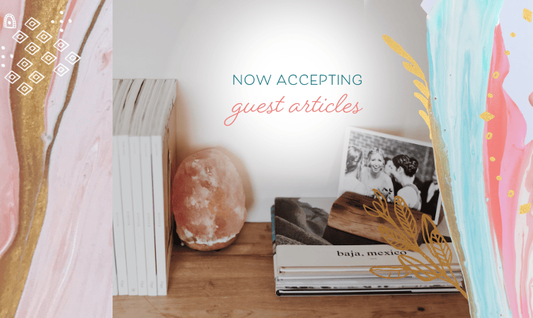 Now Accepting Guest Articles