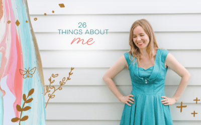 26 Things About Me