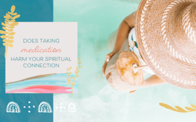 Does Taking Medication Harm Your Spiritual Connection?