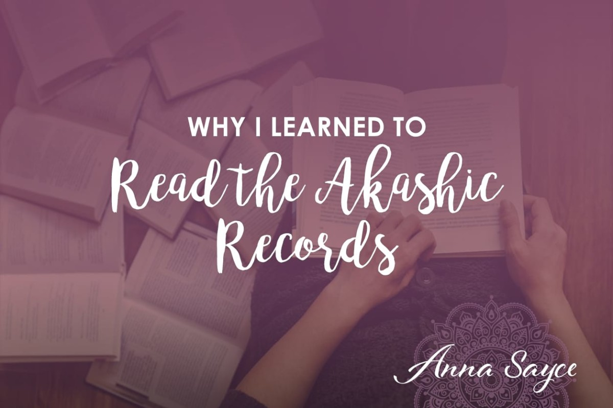 Why I Learned to Read the Akashic Records