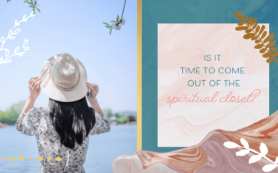 Is It Time to Come Out of the Spiritual Closet?