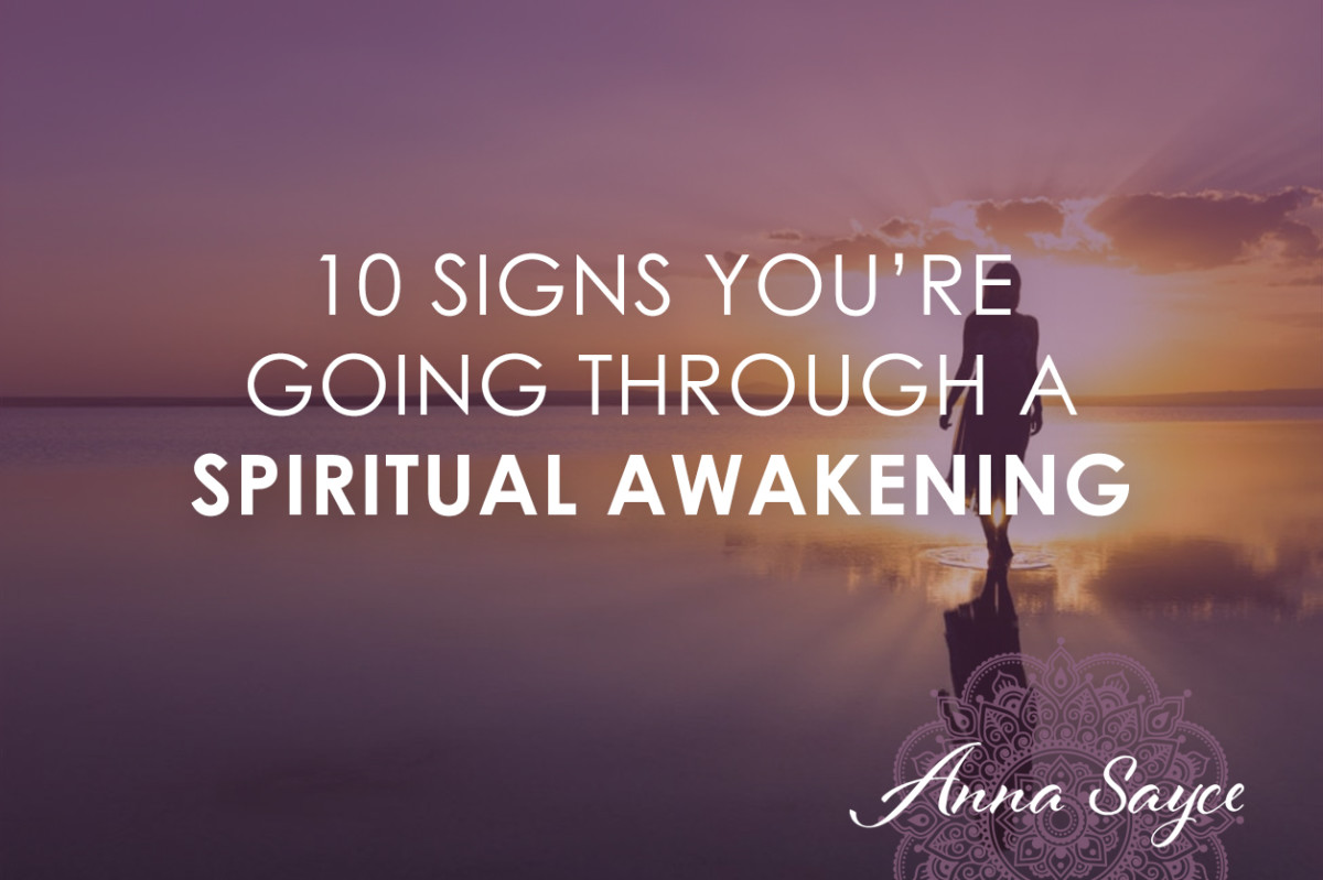10 signs you re going through a spiritual awakening