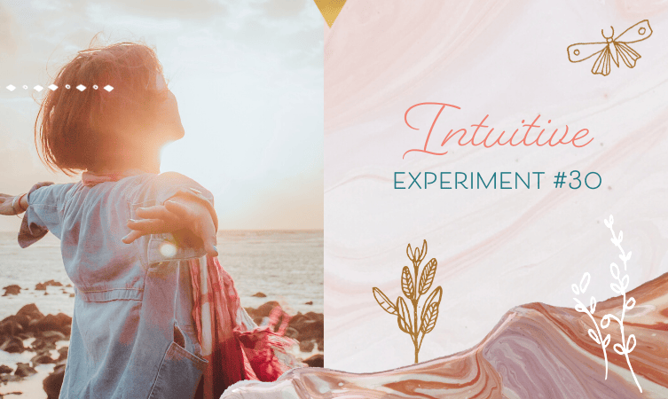 Intuitive Experiment #30 – Test Your Intuitive Skills!