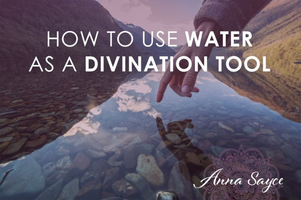 Using Water as a Divination Tool