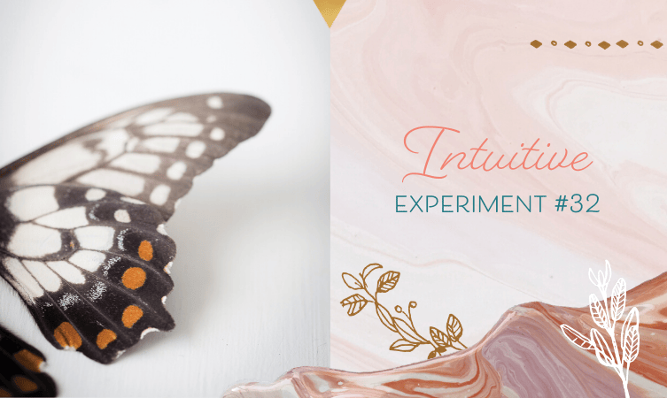 Intuitive Experiment #32 – Flex Your Intuitive Muscles!