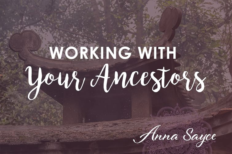 How to Work With Your Ancestors As A Spiritual Practice