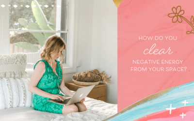 How to Clear Negative Energies From Your Home