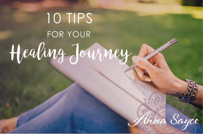 10 Tips to Help You on Your Healing Journey