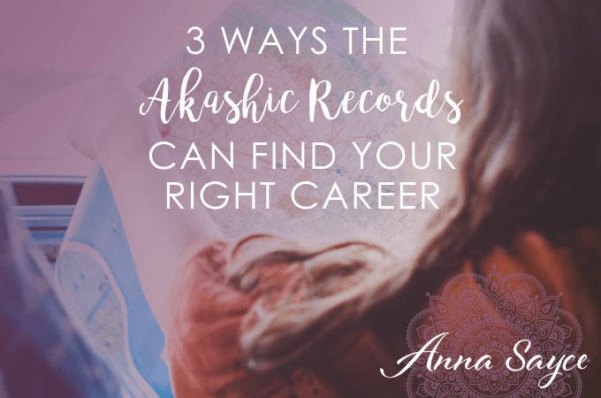3 Ways the Akashic Records Can Find Your Right Career