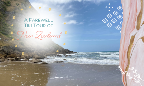 A Farewell Tiki Tour of New Zealand