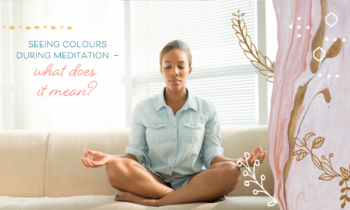 Seeing colours during meditation — what does it mean?