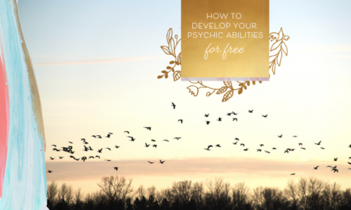 How to Develop Your Psychic Abilities for Free