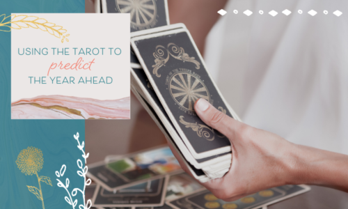 Using the Tarot to Predict the Year Ahead